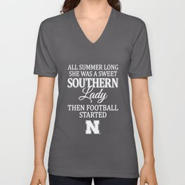 all summer ong she was a sweet southern lady then football started football Unisex V-Neck