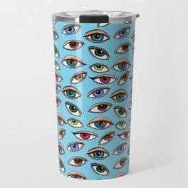 Eye Am Watching You Always Travel Mug