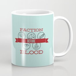 Faction Before Blood Coffee Mug