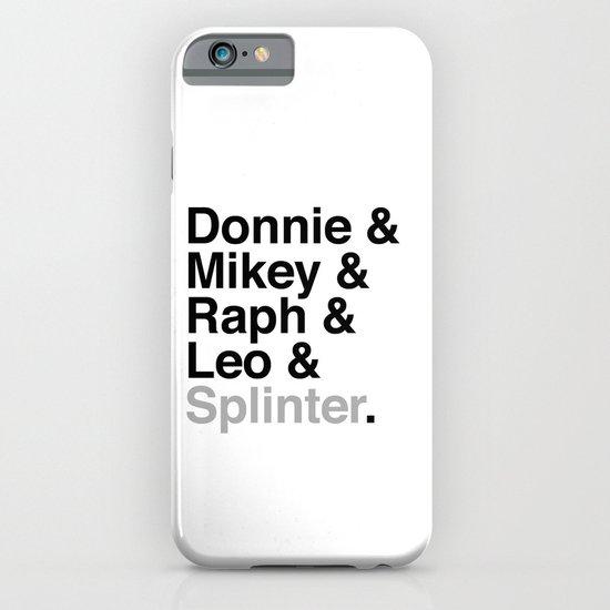 One big mutant family: Donnie & Mikey & Raph & Leo & Splinter iPhone & iPod Case