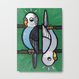 Parakeet Up, Parakeet Down Metal Print