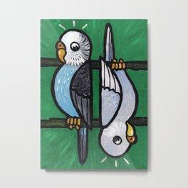 Parakeet Up, Parakeet Down Metal Print