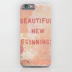 Beautiful new beginnings iPhone 6s Slim Case