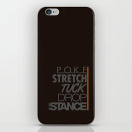 POKE STRETCH TUCK DROP STANCE v4 HQvector iPhone Skin