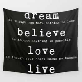 dream, believe, love, live Wall Tapestry