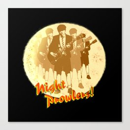 Night Prowlers! Canvas Print