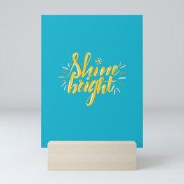 Shine Bright Mini Art Print