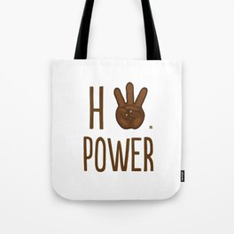 HiiiPower (w/text) : Chocolate Tote Bag