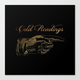 'Cold Readings' This Way Canvas Print