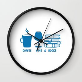 Funny Coffee Wine and Books Lover design Wall Clock