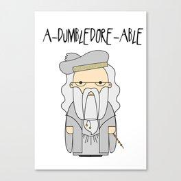 A-DUMBLEDORE-ABLE.  Canvas Print