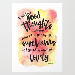 If you have good thoughts... (Red/Yellow Watercolour) Art Print