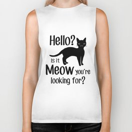 Hello? Is it Meow you are looking for? Biker Tank