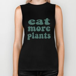 Eat More Plants Green Vegan Vegetarian Healthy Biker Tank