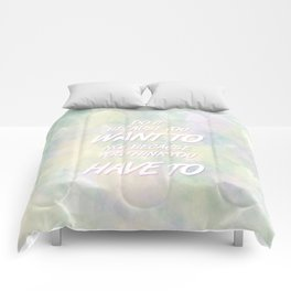 Because YOU want to Comforters