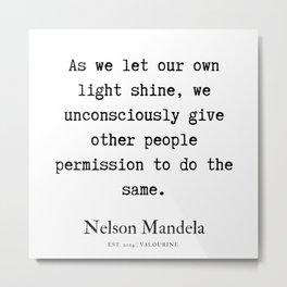 15   | Nelson Mandela  Quotes | 190818 Metal Print