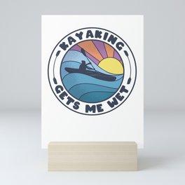 Kayaking Gets Me Wet Kayaker Funny Retro Mini Art Print