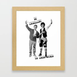 Bill and Ted's Excellent Adventure Framed Art Print