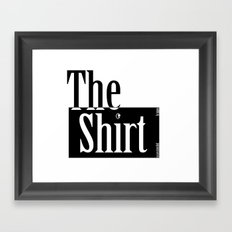 The Shirt Framed Art Print