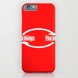 Circulation You Think Wrong Error Funny Gift iPhone Case