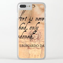 Art is never finished, only abandoned Clear iPhone Case