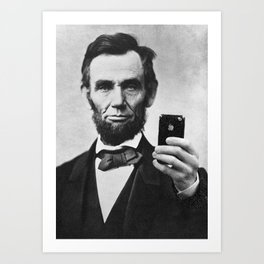 Abraham Lincoln iPhone Selfie Art Print