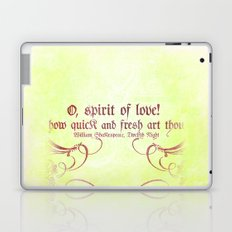 O, spirit of love! - Shakespeare Love Quotes Laptop & iPad Skin