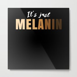 Melanin Black Lives Matter Metal Print