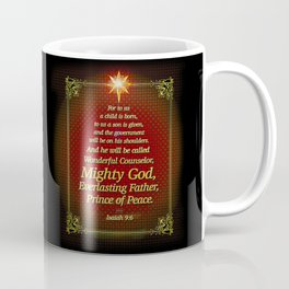 For to us a child is born . . . Coffee Mug