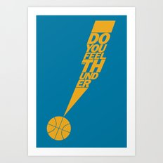 Do You Feel the Thunder? (Blue) Art Print