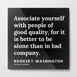 31     Booker T. Washington   Booker T. Washington Quotes   200614   Black Excellence Metal Print