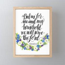 Serve the Lord - Joshua 24:15 Framed Mini Art Print