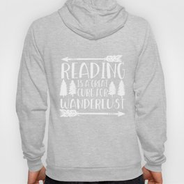 Reading is a Great Cure for Wanderlust (Green Background) Hoody
