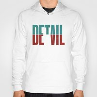classy Hoodies featuring Devil in the detail. by David