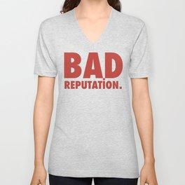 BAD REPUTATION. (Red) Unisex V-Neck