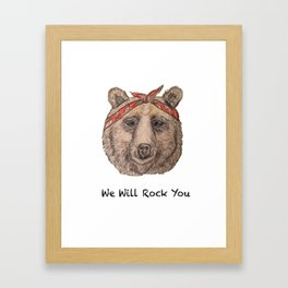 Bear WE WILL ROCK YOU Framed Art Print