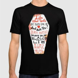 Life asked death... T-shirt