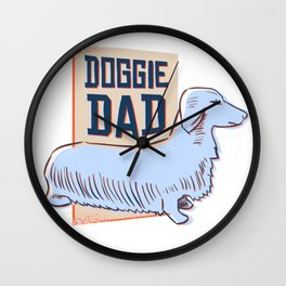 Doggie Dad - Dachshund Design Wall Clock