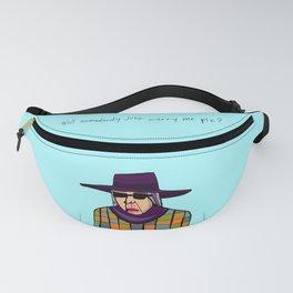 Carry Me Plz Fanny Pack