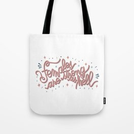 Females are strong as hell - pink Tote Bag
