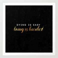 living is harder Art Print