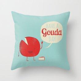 Have a Gouda Day Throw Pillow