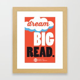 Dream Big - Iowa City Public Library Framed Art Print