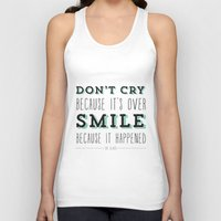 dr seuss Tank Tops featuring Don't Cry Because It's Over Smile Because It Happened - Dr Seuss Quote by Crafty Lemon
