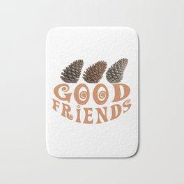 Good friends Bath Mat