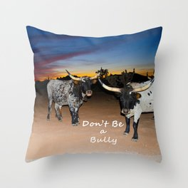 Don't Be a Bully 2 Throw Pillow