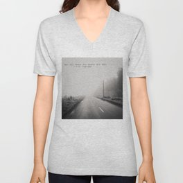 not all those who wander are lost ... Unisex V-Neck
