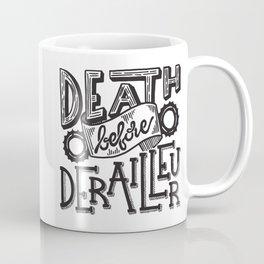 Death Before Derailleur Fixed Gear Fan Coffee Mug