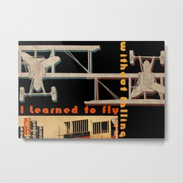 I learned to fly without falling Metal Print
