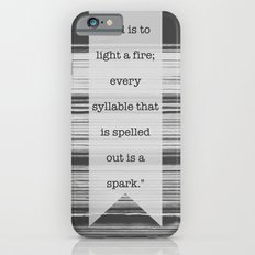 To Learn to Read is to Light a Fire Slim Case iPhone 6s